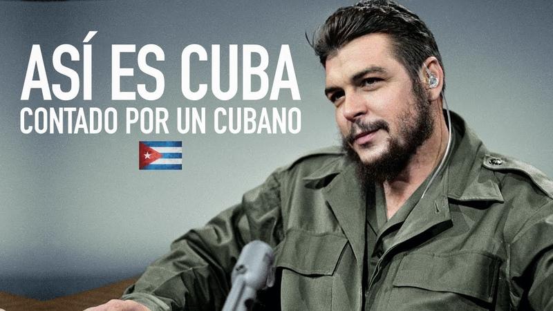 ASÍ ES CUBA CONTADO por UN CUBANO🇨🇺