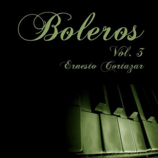 Ernesto Cortazar альбом Boleros Vol. 3