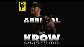 BattleFest TV Series | Krow Vs Arsenal