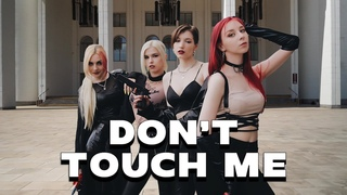 [K-POP IN PUBLIC RUSSIA   ONE TAKE] REFUND SISTERS(환불원정대) - DON'T TOUCH ME dance cover by NEON