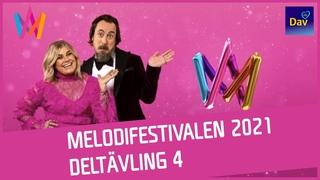 MELODIFESTIVALEN 2021 / RECAP DELTÄVLING 4 / FOURTH SEMI-FINAL SNIPPETS