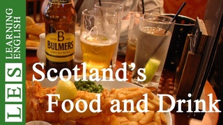 Learn English Through Story ★ Subtitles: Scotland's Food and drink by John Work (Level 2)