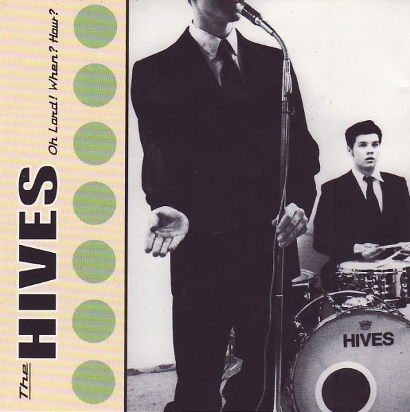 The Hives album Oh Lord! When? How?