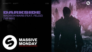 Madison Mars - Darkside (feat. Feldz) [VIP Mix] (Official Audio)