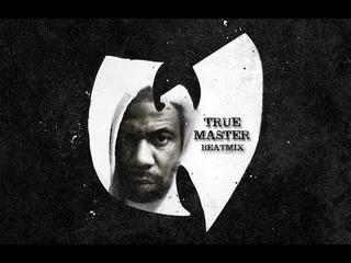 True Master Beatmix - Wu-Tang Producer Extraordinaire - Instrumentals