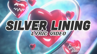 Tokyo Machine, End Of The World - Silver Lining (LYRIC VIDEO)