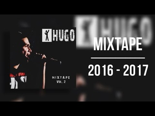 HUGO - MIXTAPE Vol.2 (2016-2017)