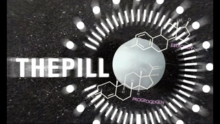 Sweetening the pill: Could some birth-control methods kill you? | Guardian Docs