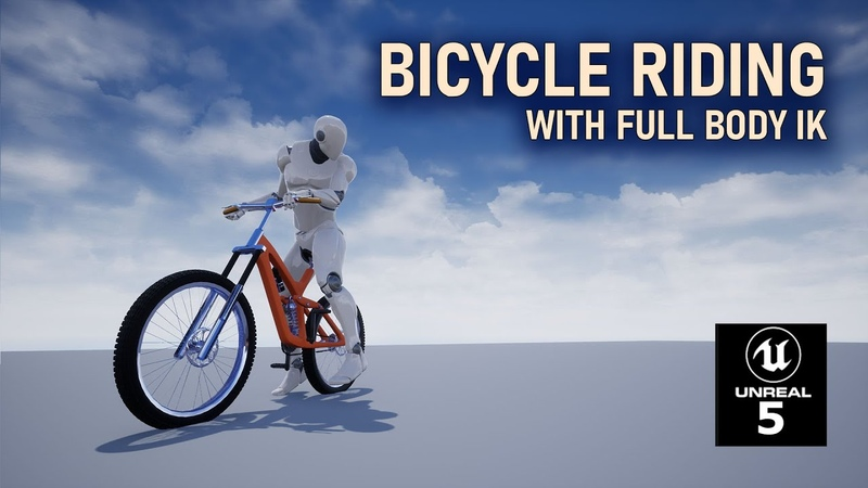 Unreal Engine 5 Bicycle Riding System with Full Body IK part 5 Reverse and Stop