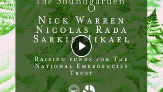 Nick Warren ~ The Soundgarden ~ Deeper Sounds Corona Fundraiser (May 2020)