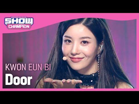 Show Champion HOT DEBUT 권은비 도어 KWON EUN BI Door l EP 407
