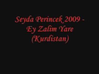 Seyda Perincek 2009 - Ey Zarim Yare (Kurdistan)