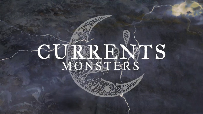 Currents Monsters Official Visualizer