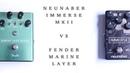 Neunaber Immerse MKII VS Fender Marine Layer