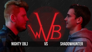 WVB: Nighty [BL] VS Shadowhunter (West Voice Battle #2)