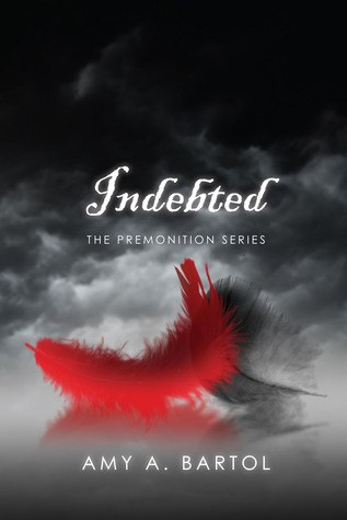 Indebted (The Premonition #3)