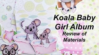 Koala Baby Girl Album. Materials Review/Детский альбом для девочки. Обзор материалов