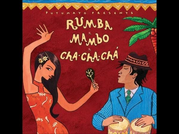 Putumayo Presents - Rumba, Mambo, Cha-Cha-Chá