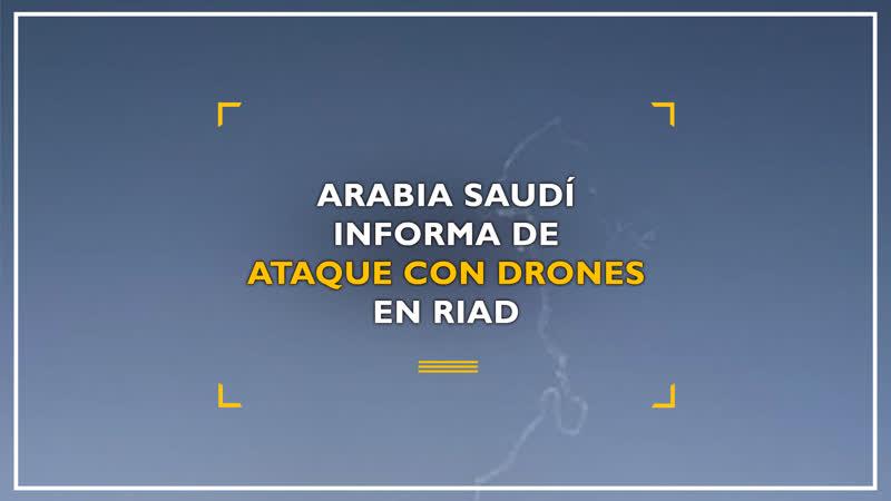 Un grupo iraquí reivindica ataques con drones a la capital saudí