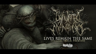 Infiltrated Mankind - Lives Remain The Same (TRACK PREMIERE) UNGODLY RUINS PRODUCTIONS (2021)