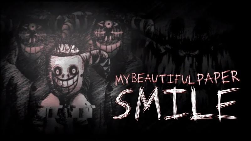 Улыбайся или Умри My Beautiful Paper Smile Demo