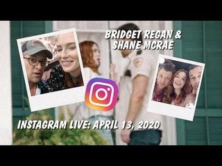 Bridget Regan & Shane McRae, Instagram Live: April 14