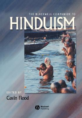 Gavin Flood] The Blackwell Companion to Hinduism