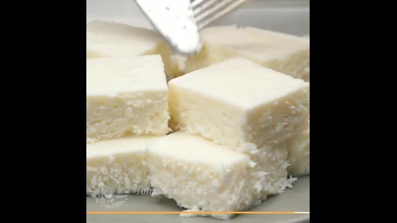 Десерт без выпечки за 5 минут! Кокосовое облачко!