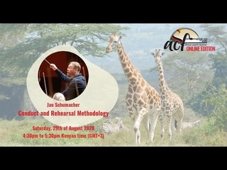 African Cantat 2020 Conduct and Rehearsal Methodology with Jan Schumacher