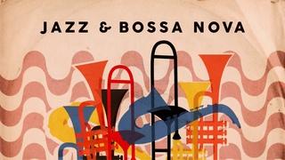 Jazz & Bossa Nova - Lounge Music 🍹🍹🍹