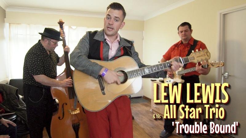 'Trouble Bound' LEW LEWIS HIS ALL STAR TRIO Rhythm Riot BOPFLIX sessions