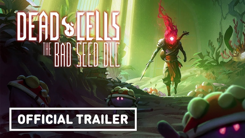 Dead Cells The Bad Seed Official Animated Trailer