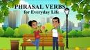 English Phrasal Verbs for Everyday Life