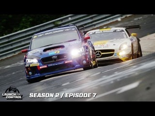 Launch Control: STI 24H Nürburgring Challenge and GRC Washington DC -- Episode 2.7