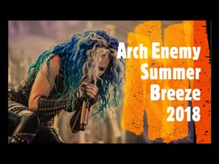 ARCH ENEMY - Summer Breeze 2018