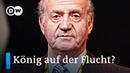 Spaniens Ex-König Juan Carlos: Flucht in die Karibik?   DW Nachrichten