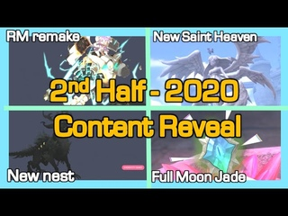 Content Reveal / Full Moon Jade. New Saint Heaven. New Nest. RM remake / 2nd half 2020 Dragon Nest