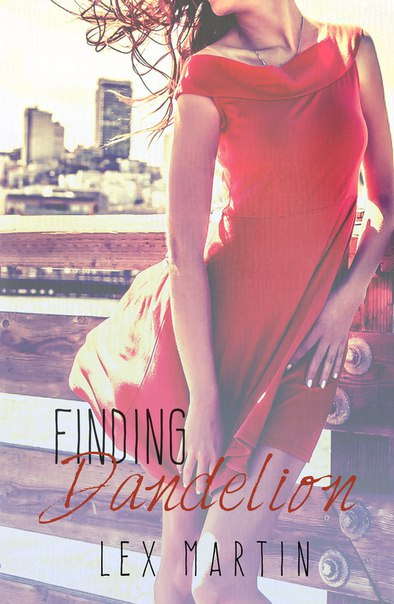 Finding Dandelion (Dearest #2)