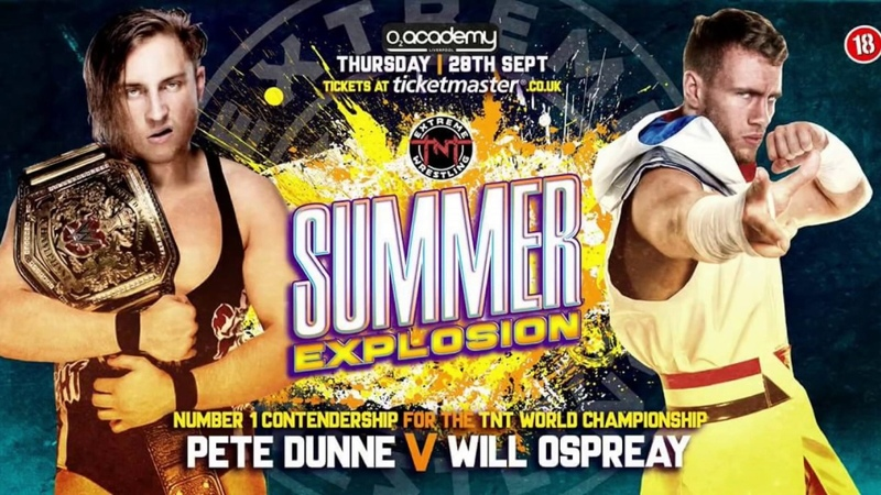 FREE MATCH FRIDAY Pete Dunne vs Will Ospreay TNT Extreme