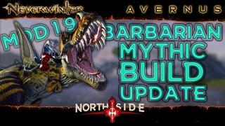 Neverwinter Mod 19 - Barbarian DPS Build v.2 100 Mount Bolster Stats Boons Gear Rotations Northside