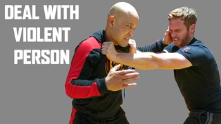 How do you deal with violent person | Wing Chun Master Wong