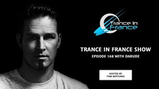 Trance In France Show Episode 168 — Darude (2011)