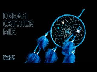 DRΞΛM CΛTCHΞR MIX. The Beginning. Live Hypnotic ΛudioVisual Show. Mystic House by Dj Set by STΛNLΞY KOROLΞV