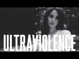 Lana Del Rey - Ultraviolence (PBR Streetgang Remix)