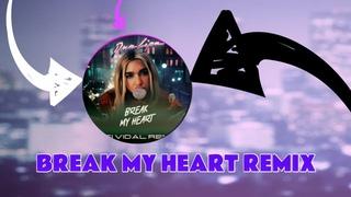 Dua Lipa Break My Heart Remix | Dua Lipa Break My Heart (Asi Vidal Remix)