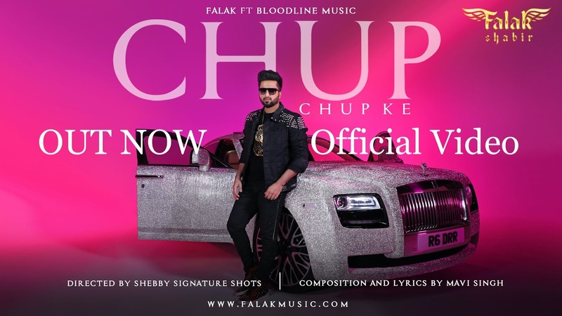 Falak Shabir Chup Chup Ke Full Video Feat. Bloodline Music   Mavi Singh   Latest Punjabi Songs 2020
