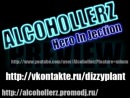 Alcohollerz - Hero In Jection (Preview)