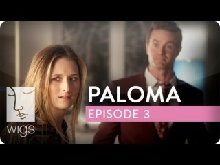 Paloma | Ep. 3 of 4 | Feat. Grace Gummer | WIGS
