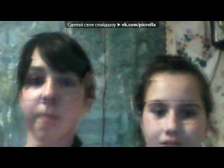 Webcam Toy под музыку Nicco Chris Deelay Remember Radio Mix Picrolla