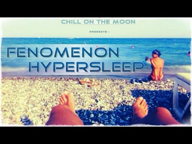 Fenomenon - Hypersleep